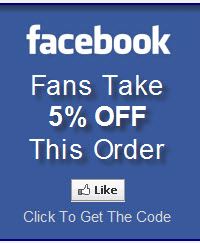 Facebook Fans Take 5% OFF This Order